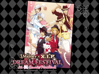 3 Majesty × X.I.P. DREAM FESTIVAL in Sanrio Puroland