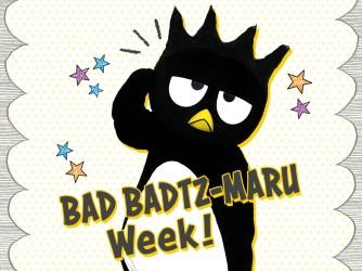 バッドばつ丸Week!