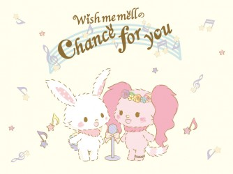 Wish me mell のChance for you