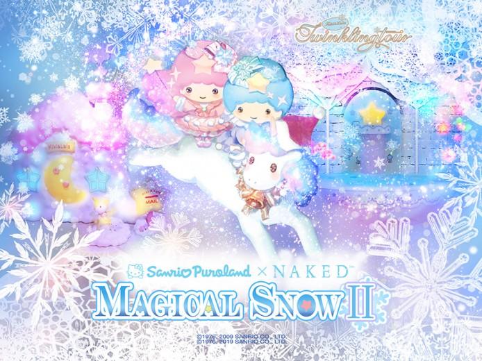 Sanrio Puroland×NAKED「MAGICAL SNOWⅡ」(〜キキ&ララ〜トゥインクリングツアー)